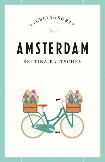 Amsterdam – Lieblingsorte