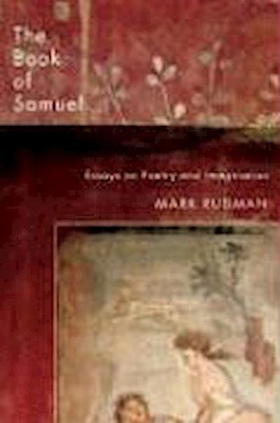 The Book of Samuel: Essays on Poetry and Imagination