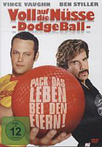 Voll auf die Nüsse - Dodgeball - Pack das Leben bei den Eiern