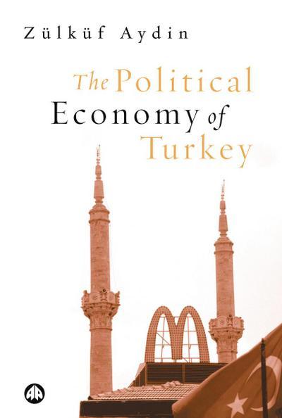 The Political Economy of Turkey
