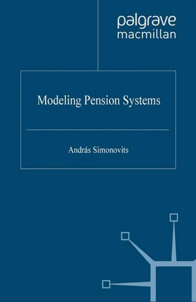 Modeling Pension Systems