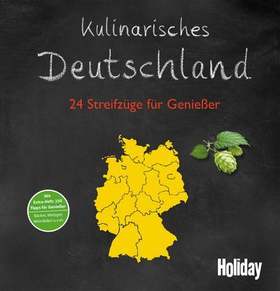 Kulinarisches Deutschland; 24 Streifzüge für Genießer; Holiday; Deutsch