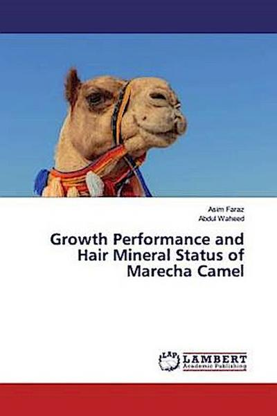 Growth Performance and Hair Mineral Status of Marecha Camel