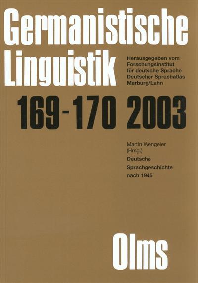 Germanistische Linguistik / Deutsche Sprachgeschichte nach 1945