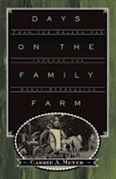 Days on the Family Farm