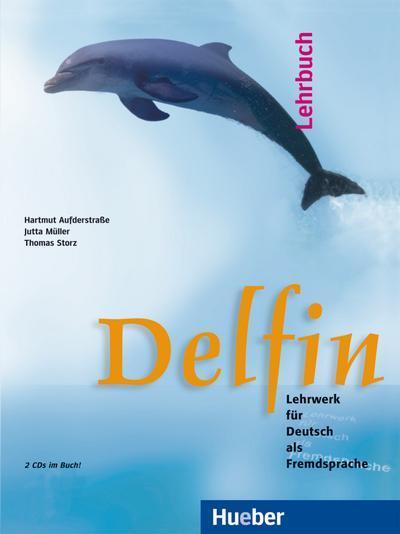 Delfin, neue Rechtschreibung, Lehrbuch, m. 2 Audio-CDs