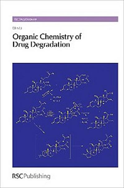Organic Chemistry of Drug Degradation