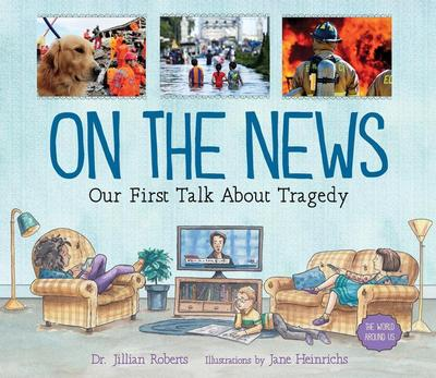 On the News: Our First Talk about Tragedy