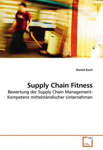 Supply Chain Fitness