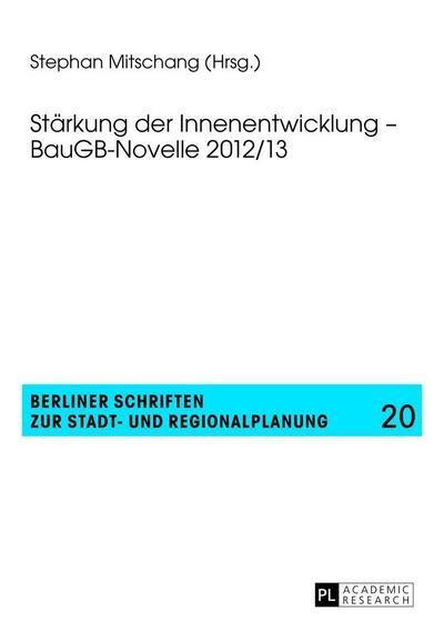 Stärkung der Innenentwicklung - BauGB-Novelle 2012/13