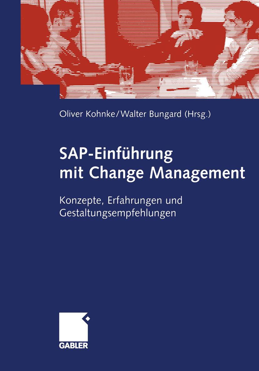 SAP-Einführung mit Change Management - Oliver Kohnke -  9783409126502