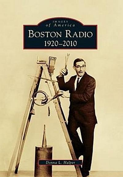 Boston Radio:: 1920-2010