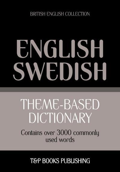 Theme-based dictionary British English-Swedish - 3000 words