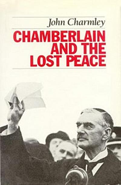 Chamberlain and the Lost Peace