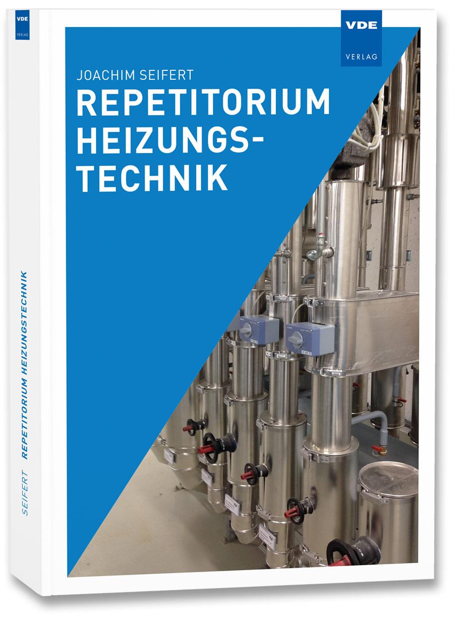 Repetitorium Heizungstechnik, Joachim Seifert