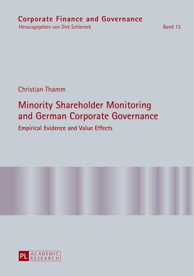Minority Shareholder Monitoring and German Corporate Governance