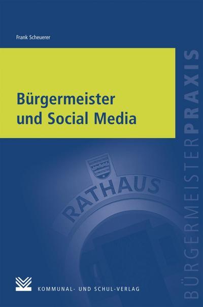 Bürgermeister und Social Media