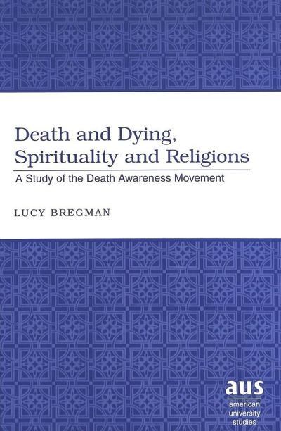 Death and Dying, Spirituality and Religions