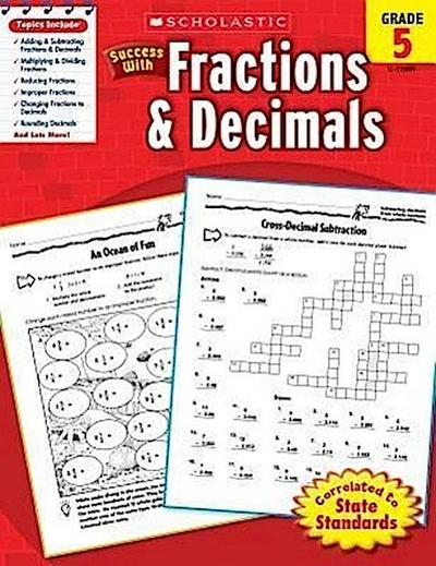 Scholastic Success with Fractions & Decimals, Grade 5