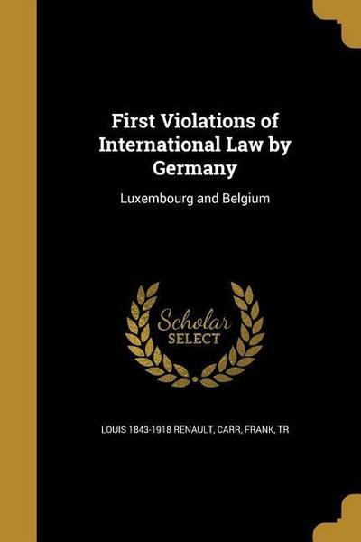1ST VIOLATIONS OF INTL LAW BY