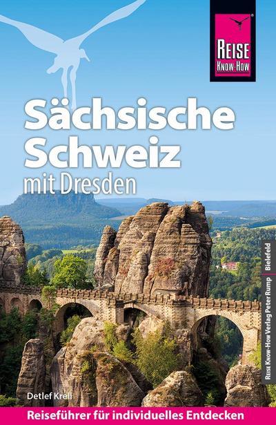 Reise Know-How Reiseführer Sächsische Schweiz mit Dresden