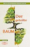 Der geteilte Baum