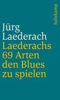 Laederachs 69 Arten den Blues zu spielen