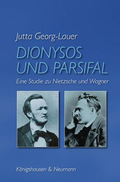 Dionysos und Parsifal
