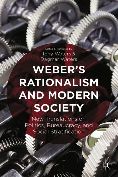 Weber's Rationalism and Modern Society