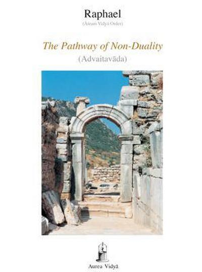 The Pathway of Non-Duality