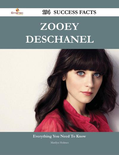 Zooey Deschanel 194 Success Facts - Everything you need to know about Zooey Deschanel