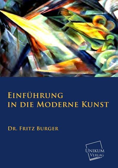 Einführung in die moderne Kunst