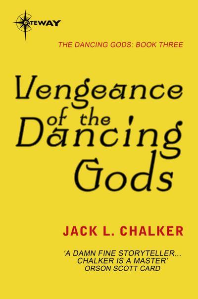 Vengeance of the Dancing Gods