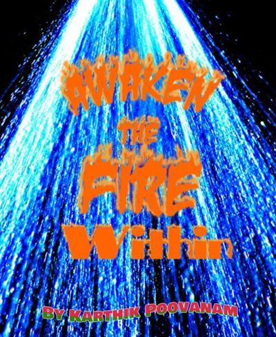 Awaken The Fire Within