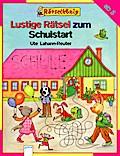 Lustige Rätsel zum Schulstart   ; Rätselkönig junior; Ill. v. Schmiedeskamp, Katja; Deutsch; , durchg. farb. Ill. -