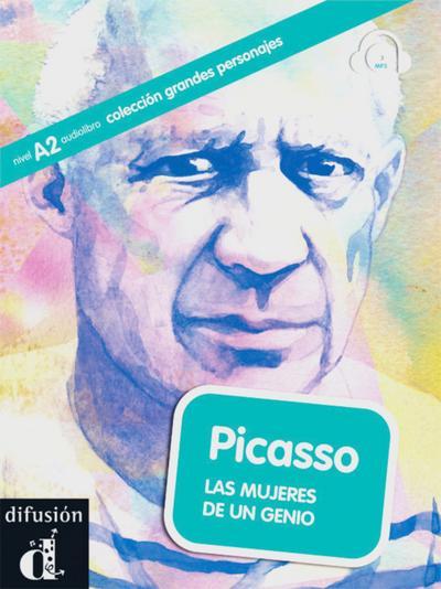 Picasso (A2): Les mujeres de un genio. Buch mit Audio-CD (mp3)