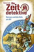 Die Zeitdetektive 38: Ramses und die Falle am Nil