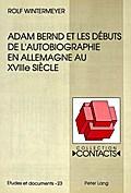 Adam Bernd et les débuts de l'autobiographie  ...