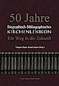 50 Jahre Biographisch-Bibliographisches Kirchenlexikon