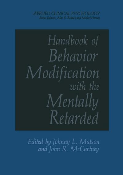 Handbook of Behavior Modification with the Mentally Retarded