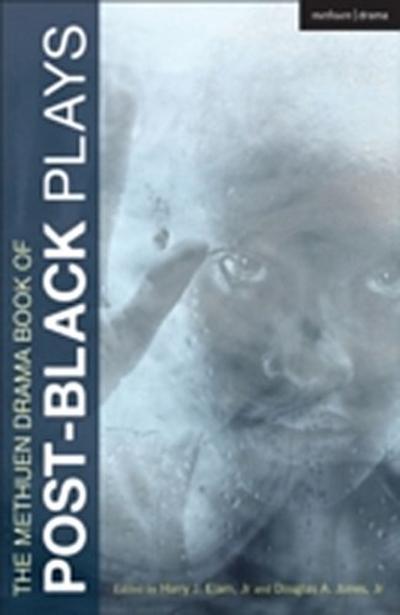 Methuen Drama Book of Post-Black Plays