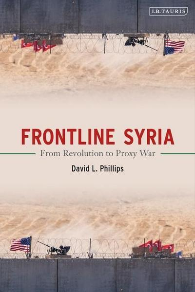 Frontline Syria: From Revolution to Proxy War
