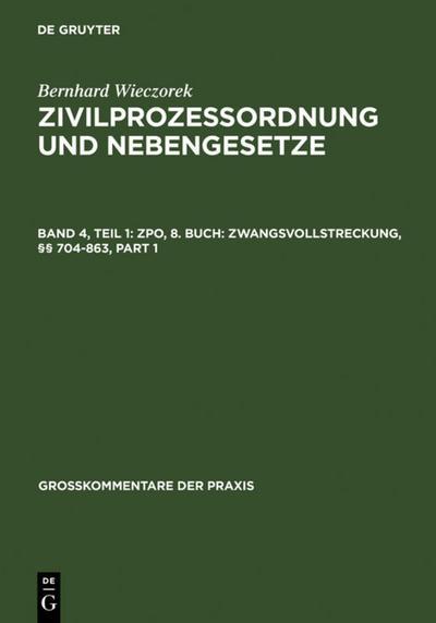 ZPO, 8. Buch: Zwangsvollstreckung, §§ 704-863
