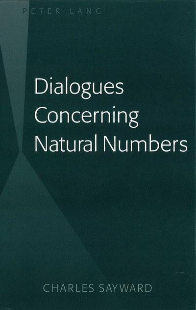 Dialogues Concerning Natural Numbers