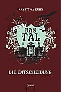 Das Tal. Die Entscheidung; Season 2, Band 4; Deutsch