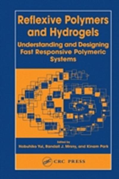 Reflexive Polymers and Hydrogels