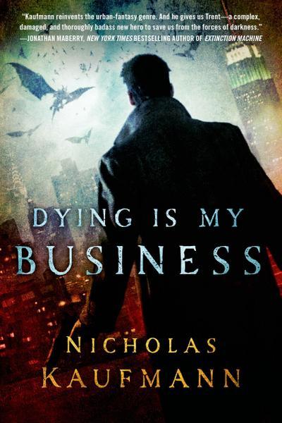 Dying Is My Business - Griffin - Taschenbuch, Englisch, Nicholas Kaufmann, ,