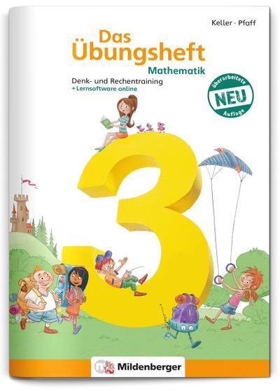 Das Übungsheft 3. Mathe. Neubearbeitung