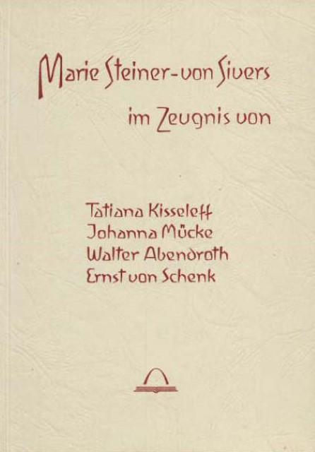 Marie Steiner-von Sivers, Tatiana Kisseleff