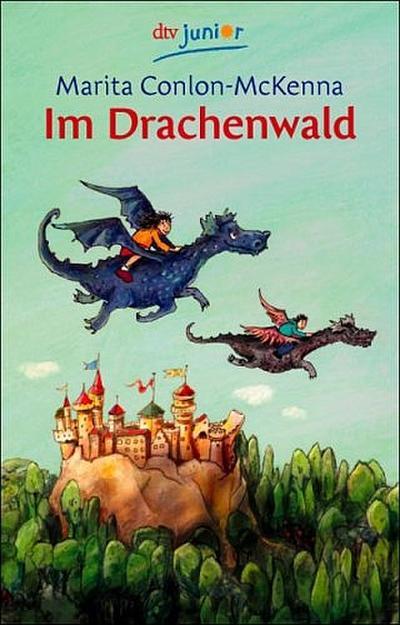 Im Drachenwald - Deutscher Taschenbuch Verlag - Taschenbuch, Deutsch, Marita Conlon-McKenna, Elisabeth Spang, ,
